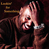 Play & Download Lookin' for Something by Brian Clay | Napster