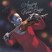 Play & Download Amazing Grace by Karen Briggs | Napster