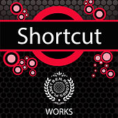 Play & Download Shortcut Works by Shortcut | Napster