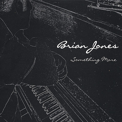 Something More by Brian Jones