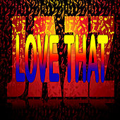 Play & Download Love That Jazz by Various Artists | Napster