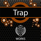 Play & Download Trap Works by Trap | Napster
