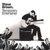 Play & Download Temporary Entertainer by Steve Brown | Napster