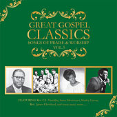 Great Gospel Classics: Songs Of Praise & Worship by Various Artists
