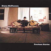 Play & Download Fourteen Stories by Bryan Mcpherson | Napster