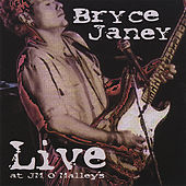 Live At J.M. O'malleys by Bryce Janey