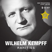 Play & Download Kempff: Rarities by Wilhelm Kempff | Napster