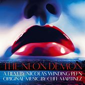 The Neon Demon (Original Motion Picture Soundtrack) by Various Artists