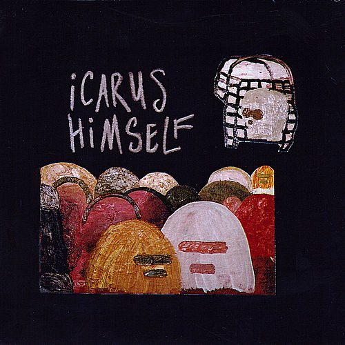 Play & Download Icarus Himself by Icarus Himself | Napster