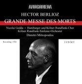Berlioz: Grande Messa des Morts - Symphonie fantastique (1956-1957) by Various Artists
