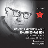 Play & Download J.S. Bach: Johannes-Passion (1960) by Elisabeth Grummer | Napster