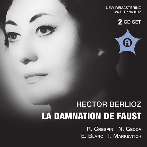 Play & Download Berlioz: Le damnation de faust (1959) by Nicolai Gedda | Napster