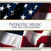 Play & Download Patriotic Music for All Occassions by US Military Bands | Napster