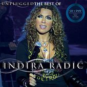 Play & Download The best of Unplugged by Indira Radic | Napster