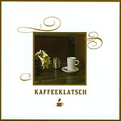 Kaffeeklatsch by Various Artists
