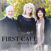 Play & Download Second Birth by First Call | Napster