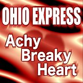 Play & Download Achy Breaky Heart by Ohio Express | Napster
