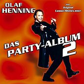 Play & Download Das Party-Album 2 by Olaf Henning | Napster