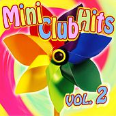 Play & Download Mini-Club Hits - Vol. 2 by Die Strolche | Napster