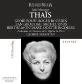 Play & Download Massenet: Thaïs (1952) by Geori Boue | Napster