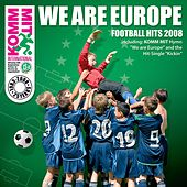 Play & Download We Are Europe by Various Artists | Napster