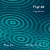 Ewigkeit by Hermann Heimeier