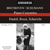 Play & Download Beethoven / Schumann: Piano Concertos by Clara Haskil | Napster