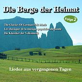 Berge der Heimat - Folge 2 by Various Artists