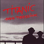 Play & Download Titanic by Hans Theessink | Napster
