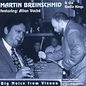 Big Noise from Vienna by Martin Breinschmid