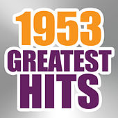 Play & Download 1953 Greatest Hits by The Magic Time Travelers | Napster