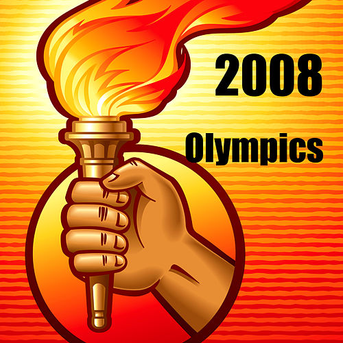 Play & Download 2008 Olympics by Various Artists | Napster