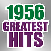 Play & Download 1956 Greatest Hits by The Magic Time Travelers | Napster