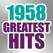 Play & Download 1958 Greatest Hits by The Magic Time Travelers | Napster