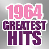 Play & Download 1964 Greatest Hits by The Magic Time Travelers | Napster