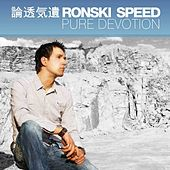 Play & Download Pure Devotion by Ronski Speed | Napster
