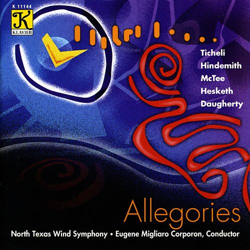 Play & Download NORTH TEXAS WIND SYMPHONY: Allegories by Eugene Migliaro Corporon | Napster