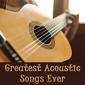 Greatest Acoustic Songs Ever by The O'Neill Brothers Group