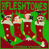 Stocking Stuffer by The Fleshtones