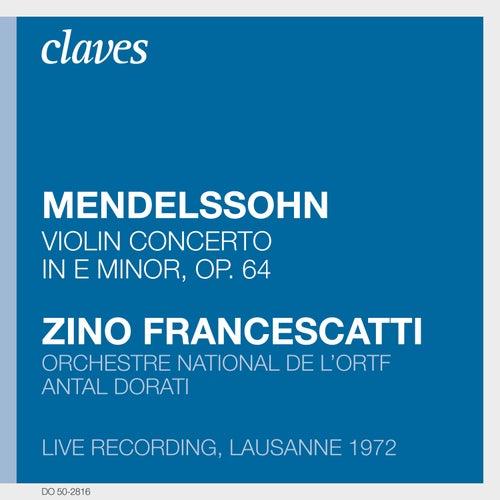 Play & Download Francescatti : Mendelssohn by Zino Francescatti | Napster