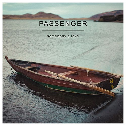 Let Her Go by Passenger