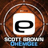 Play & Download OhEmGee by Scott Brown | Napster