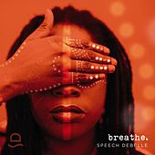 Play & Download Breathe by Speech Debelle | Napster