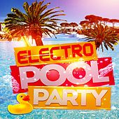 Electro Pool Party by Various Artists