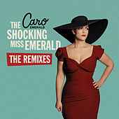 The Shocking Miss Emerald The Remixes by Caro Emerald