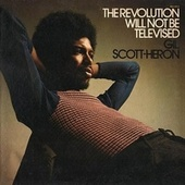 Play & Download The Revolution Will Not Be Televised by Gil Scott-Heron | Napster