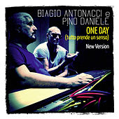 Play & Download One Day (Tutto prende un senso) (New Version) by Biagio Antonacci | Napster