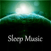 Play & Download Sleep Music – Nature Sounds, Pure Relaxation, Relieve Stress, Calmness by Deep Sleep Relaxation | Napster