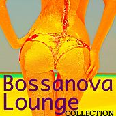 Play & Download Bossanova Lounge Collection - Bossanova Easy Listening Music & Relaxing Smooth Jazz by Spa Music Collective | Napster