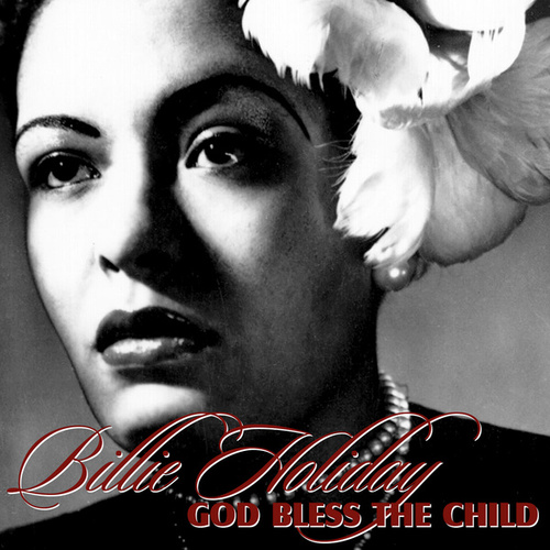 Play & Download God Bless The Child by Billie Holiday | Napster